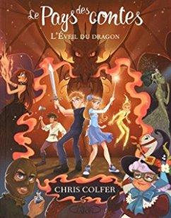 L'éveil du dragon - Tome 3 le pays des contes