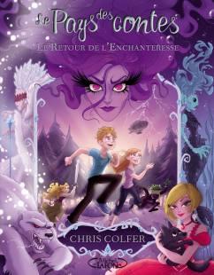 Le retour de l'enchanteresse - Tome 2 le pays des contes
