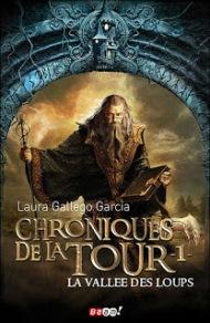 chroniques-de-la-tour-tome-1---la-vallee-des-loups-684227