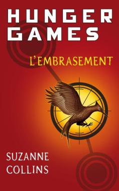 L'embrasement - Tome 2 Hunger Games