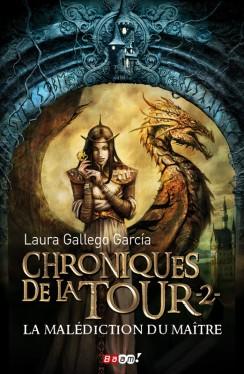 Chroniques de la tour - tome 2 La malédiction du maître