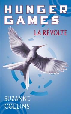 La révolte - tome 3 Hunger Games