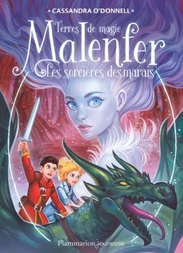 Les sorcières des marais - tome 4 Malenfer