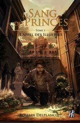 le-sang-des-princes-t1-lappel-des-illustres-e1461654829151