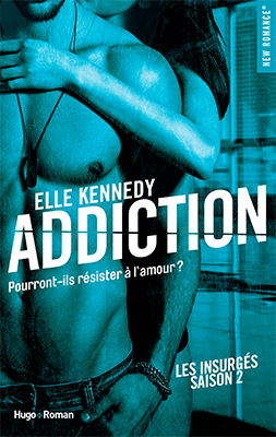 Tome 2 Addiction - Les insurgés
