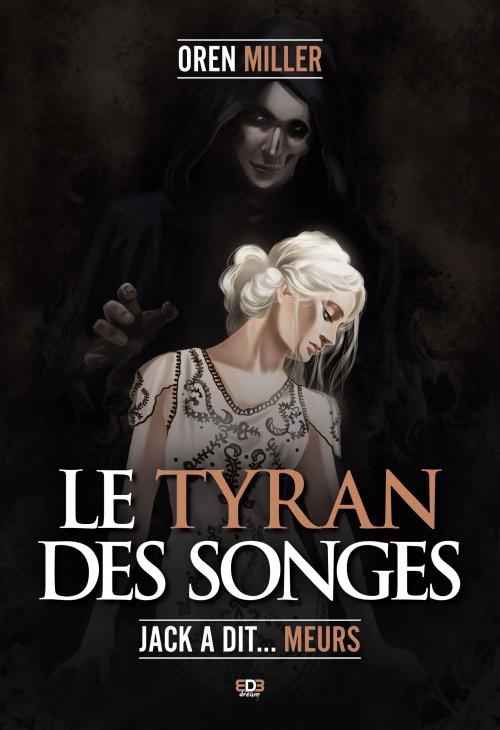 le-tyran-des-songes-oren-miller-edb.jpg